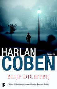 Blijf dichtbij - Harlan Coben (ISBN 9789022568903)