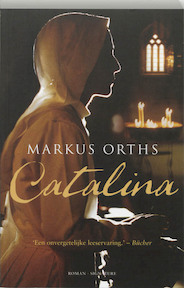 Catalina - Markus Orths (ISBN 9789056721947)