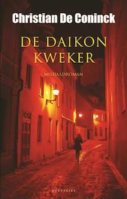 De daikonkweker - Christian De Coninck (ISBN 9789089243270)