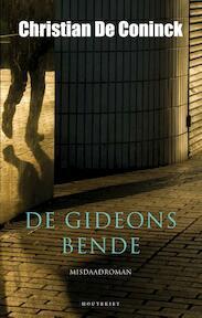 De Gideonsbende - Christian De Coninck (ISBN 9789089242075)