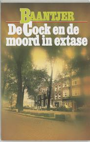 De Cock en de moord in extase - A.C. Baantjer, Appie Baantjer (ISBN 9789026101700)