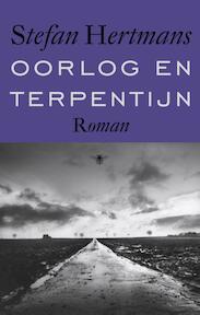 Oorlog en terpentijn - Stefan Hertmans (ISBN 9789023476719)