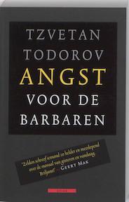 Angst voor de barbaren - Tzvetan Todorov (ISBN 9789045002613)