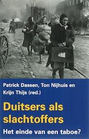 Duitsers als slachtoffers - Patrick Dassen, Ton Nijhuis, Krijn Thijs (ISBN 9789053305539)
