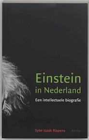 Einstein in Nederland - Sybe Izaak Rispens (ISBN 9789026319037)