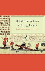 Middeleeuwse verhalen uit de Lage Landen - Unknown (ISBN 9789025363833)