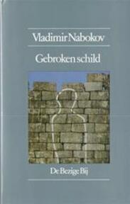 Gebroken schild - Vladimir Nabokov (ISBN 9789023433439)