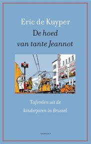 De hoed van tante Jeannot - Eric de Kuyper (ISBN 9789460042331)