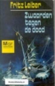 Zwaarden tegen de dood - Fritz Leiber (ISBN 9789029001403)