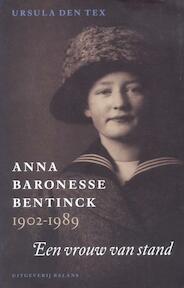 Anna baronesse Bentinck 1902-1989 - U. den Tex (ISBN 9789050185899)