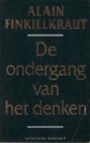 De ondergang van het denken - Alain Finkielkraut (ISBN 9789025468798)