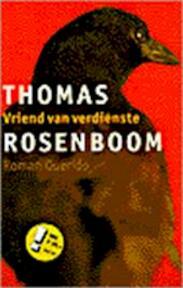 Vriend van verdienste - Thomas Rosenboom (ISBN 9789021479569)