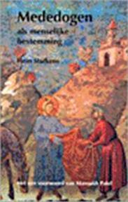 Mededogen als menselijke bestemming - Hein Stufkens (ISBN 9789020281194)