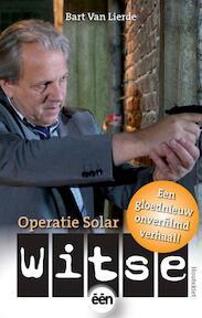 Witse - Operatie Solar - Bart Van Lierde (ISBN 9789089241467)