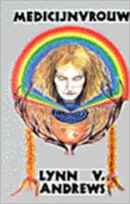 Medicijnvrouw - V. Lynn Andrews (ISBN 9789063252861)