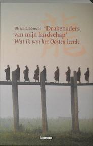 Drakenaders van mijn landschap - U. Libbrecht (ISBN 9789020955248)