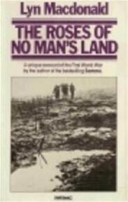 The roses of No Man's Land - Lyn Macdonald (ISBN 9780333366479)