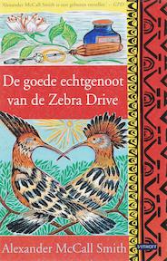 De goede echtgenoot van de Zebra Drive - Alexander MacCall Smith (ISBN 9789024561391)