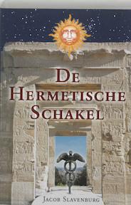 De hermetische schakel - Jacob Slavenburg (ISBN 9789020283204)