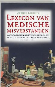 Lexicon van medische misverstanden - W. Bartens (ISBN 9789035129511)