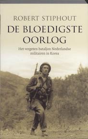 De bloedigste oorlog - R. Stiphout (ISBN 9789020407204)