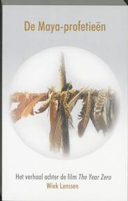 De Maya-profetieen - Wiek Lenssen (ISBN 9789075636451)