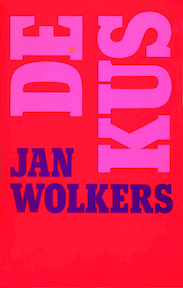 De Kus - Jan Wolkerts (ISBN 9789029087926)