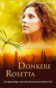 Donkere Rosetta - Barbara Ewing (ISBN 9789047500940)