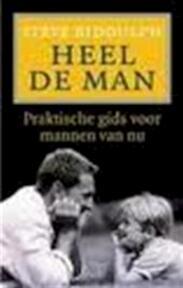 Heel de man - Steve Biddulph, Jacqueline Wouda (ISBN 9789038910512)