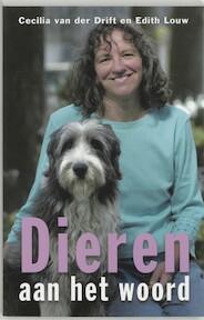 Dieren aan het woord - C. Van Der Drift, E. Louw (ISBN 9789020283532)