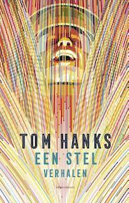Een stel verhalen - Tom Hanks (ISBN 9789025447854)