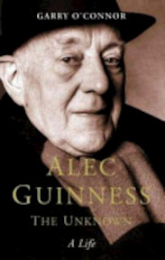 Alec Guinness the Unknown - Garry O'Connor (ISBN 9780283073403)