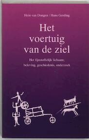 Het voertuig van de ziel - H. van Dongen, H. Gerding (ISBN 9789020255935)