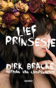 Lief prinsesje - Dirk Bracke, Herman Van Campenhout (ISBN 9789059244528)