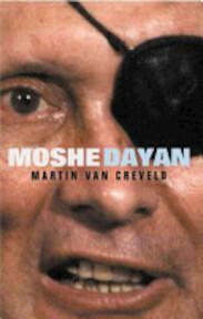 Moshe Dayan - Martin van Creveld (ISBN 9780297846697)