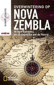 Overwintering op Nova Zembla - Rayner Unwin (ISBN 9789048809455)