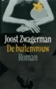De buitenvrouw - Joost Zwagerman (ISBN 9789029567824)