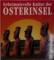 Geheimnisvolle Kultur der Osterinsel - T.S. [e.a.] Barthel (ISBN 9783893507245)
