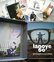 Lanoye 60 [Bibliofiele uitgave] - Tom Lanoye, Anni van Landeghem, Dooreman