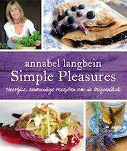 Simple pleasures - Annabel Langbein (ISBN 9789000325207)