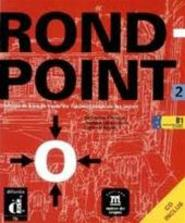 Rond-point 2 - Catherine Flumian, Josiane Labascoule, Corinne Royer (ISBN 9788484431732)