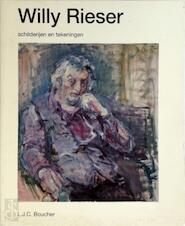 Willy rieser schilderyen en tekeningen - Rieser (ISBN 9789060685020)