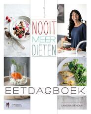 Nooit meer diëten - eetdagboek - Sandra Bekkari (ISBN 9789089316462)