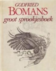 Groot sprookjesboek - Godfried Bomans (ISBN 9789010014030)