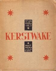 Kerstwake - Stijn Streuvels, Frans Masereel [Illust.]