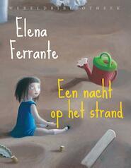 Een nacht op het strand - Elena Ferrante (ISBN 9789028442634)