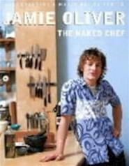 The naked chef - Jamie Oliver (ISBN 9780718143602)