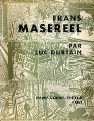 Frans Masereel - Luc Durtain, Frans Masereel