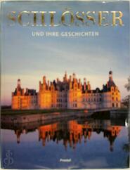 Schlösser und ihre Geschichten - Klaus Reichold (ISBN 9783791329154)