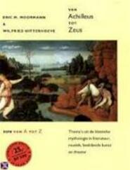 Van Achilleus tot Zeus - E. Moormann, Amp, W. Uitterhoeve (ISBN 9789061685760)